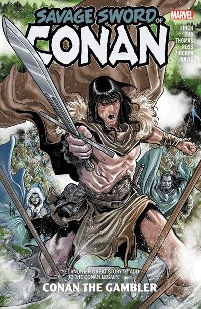 Savage Sword Of Conan: Conan The Gambler by Meredith Finch