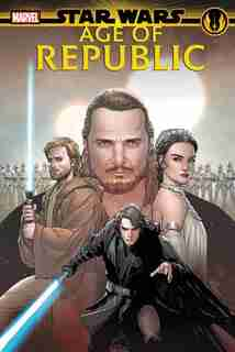 Star Wars: Age Of Republic by Jody Houser