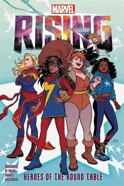 Marvel Rising: Heroes Of The Round Table by Nilah Magruder
