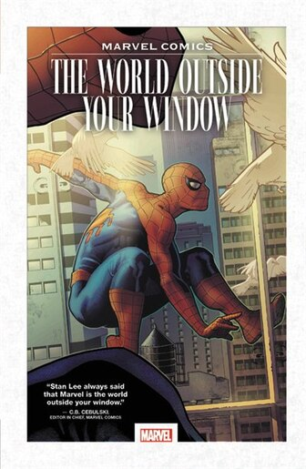 Marvel Comics: The World Outside Your Window by Marvel Comics