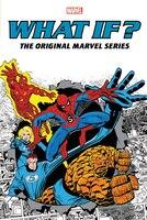 What If?: The Original Marvel Series Omnibus Vol. 1