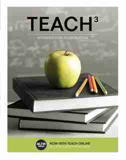 Teach 3 (with Coursemate, 1 Term (6 Months) Printed Access Card) by Janice Koch