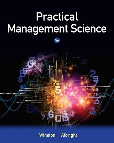 Practical Management Science by Wayne L. Winston
