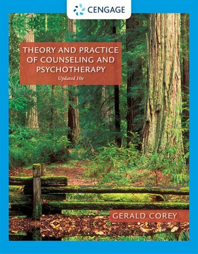Theory And Practice Of Counseling And Psychotherapy, Enhanced by Gerald Corey