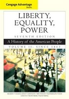 Cengage Advantage Books: Liberty, Equality, Power: A History Of The American People, Volume 2…