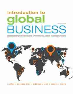 Introduction To Global Business: Understanding The International Environment & Global Business Functions by Julian Gaspar