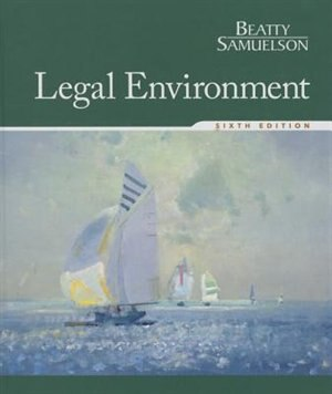 Legal Environment by Jeffrey F. Beatty