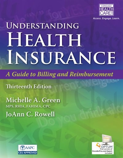 Understanding Health Insurance: A Guide To Billing And Reimbursement (with Premium Web Site, 2 Terms (12 Months) Printed Access Car by Michelle Green