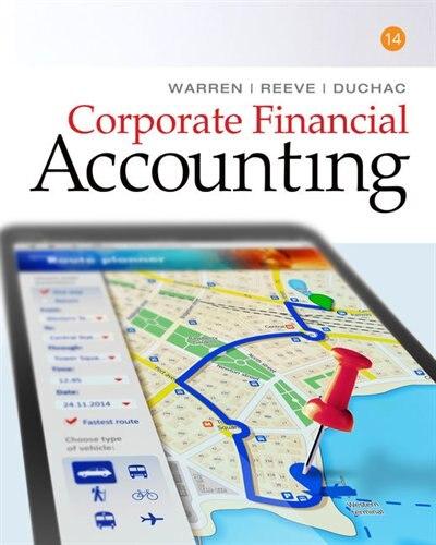 Corporate Financial Accounting by Carl Warren