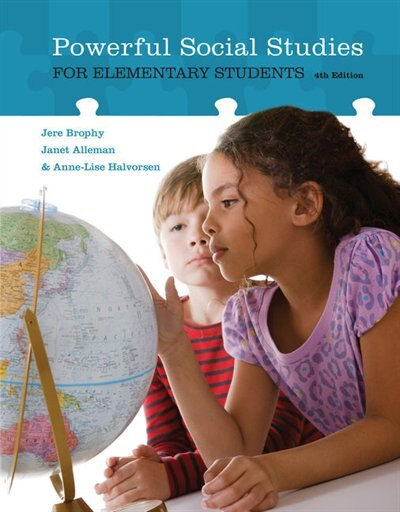 Powerful Social Studies For Elementary Students by Jere Brophy