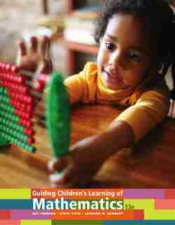 Guiding Children's Learning Of Mathematics by Art Johnson