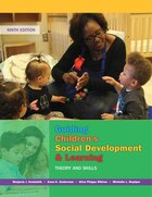 Guiding Children's Social Development And Learning: Theory And Skills