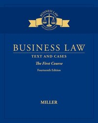 Business Law: Text & Cases - The First Course