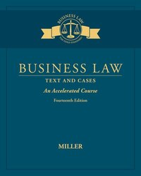 Business Law: Text & Cases - An Accelerated Course