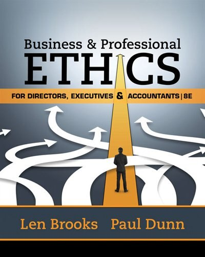 Business & Professional Ethics For Directors, Executives & Accountants by Leonard J. Brooks
