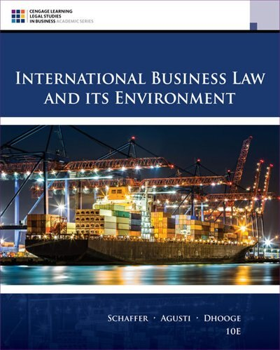 International Business Law And Its Environment by Richard Schaffer