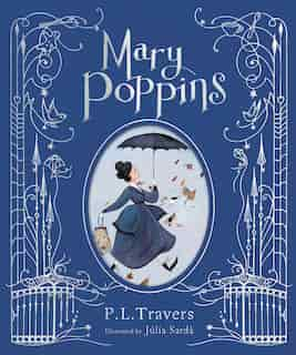 Mary Poppins (illustrated Gift Edition) by P. L. Travers