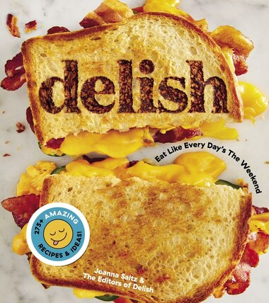 Delish: Eat Like Every Day's The Weekend de Editors Of Delish