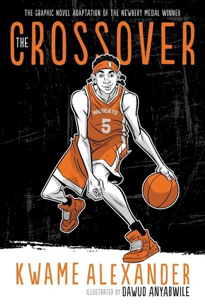 The Crossover (graphic Novel) by Kwame Alexander