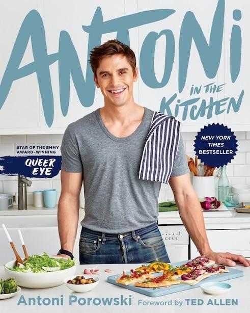 Antoni In The Kitchen by Antoni Porowski