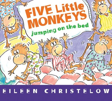 Five Little Monkeys Jumping On The Bed (board Book) by Eileen Christelow