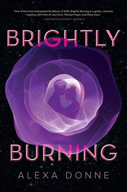 Brightly Burning by Alexa Donne