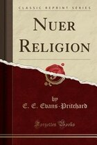 Nuer Religion (Classic Reprint)