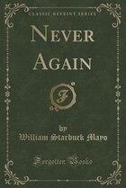 Never Again (Classic Reprint)