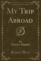 My Trip Abroad (Classic Reprint)