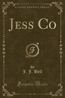 Jess Co (Classic Reprint)