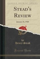 Stead's Review: January 24, 1920 (Classic Reprint)