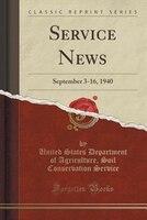 Service News: September 3-16, 1940 (Classic Reprint)