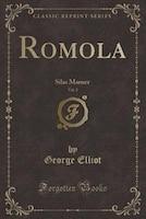 Romola, Vol. 2: Silas Marner (Classic Reprint)