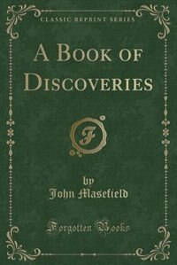 A Book of Discoveries (Classic Reprint)