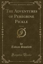 The Adventures of Peregrine Pickle, Vol. 1 (Classic Reprint)