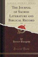 The Journal of Sacred Literature and Biblical Record, Vol. 8 (Classic Reprint)