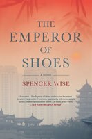 The Emperor Of Shoes: A Novel