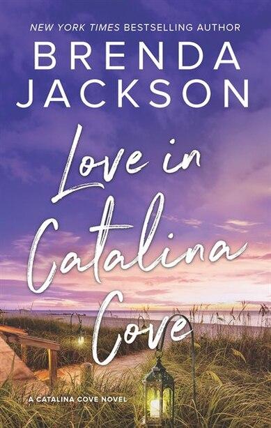 Love In Catalina Cove by Brenda Jackson