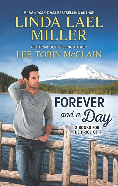 Forever And A Day by Linda Lael Miller