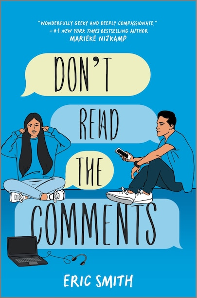 Don't Read The Comments by Eric Smith