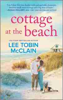 Cottage At The Beach: A Clean & Wholesome Romance by Lee Tobin McClain