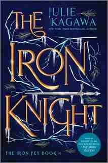 The Iron Knight Special Edition by Julie Kagawa