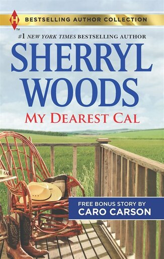 My Dearest Cal & A Texas Rescue Christmas: A 2-in-1 Collection by Sherryl Woods
