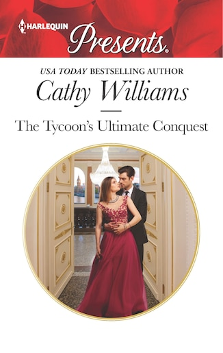 The Tycoon's Ultimate Conquest by Cathy Williams