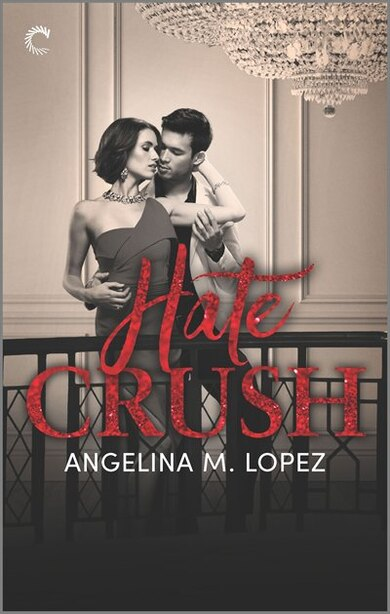 Hate Crush by Angelina M. Lopez