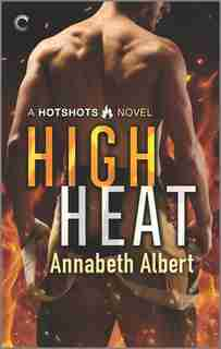 High Heat by Annabeth Albert