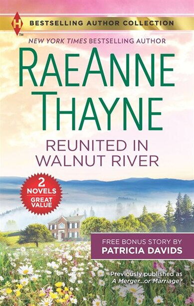 Reunited In Walnut River & A Matter Of The Heart: A 2-in-1 Collection by Raeanne Thayne