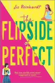 The Flipside Of Perfect by Liz Reinhardt