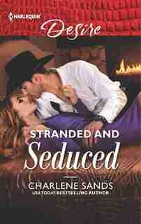 Stranded and Seduced by Charlene Sands