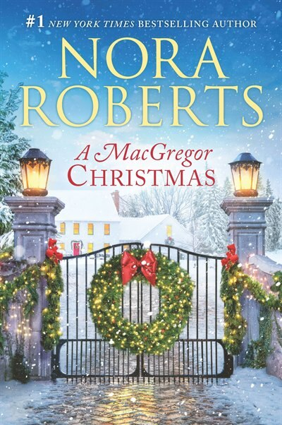 A Macgregor Christmas: A 2-in-1 Collection by Nora Roberts